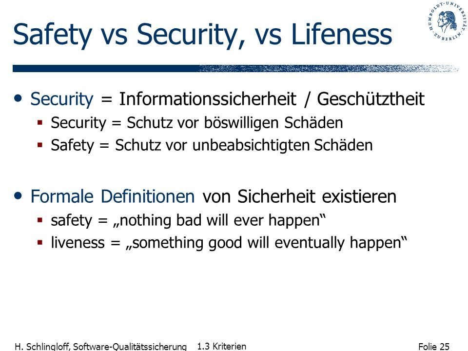 Safety vs Security, vs Lifeness