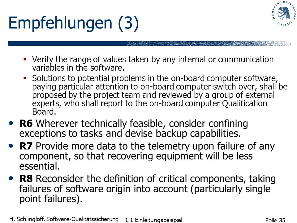 Empfehlungen (3) Verify the range of values taken by any internal or communication variables in the software.