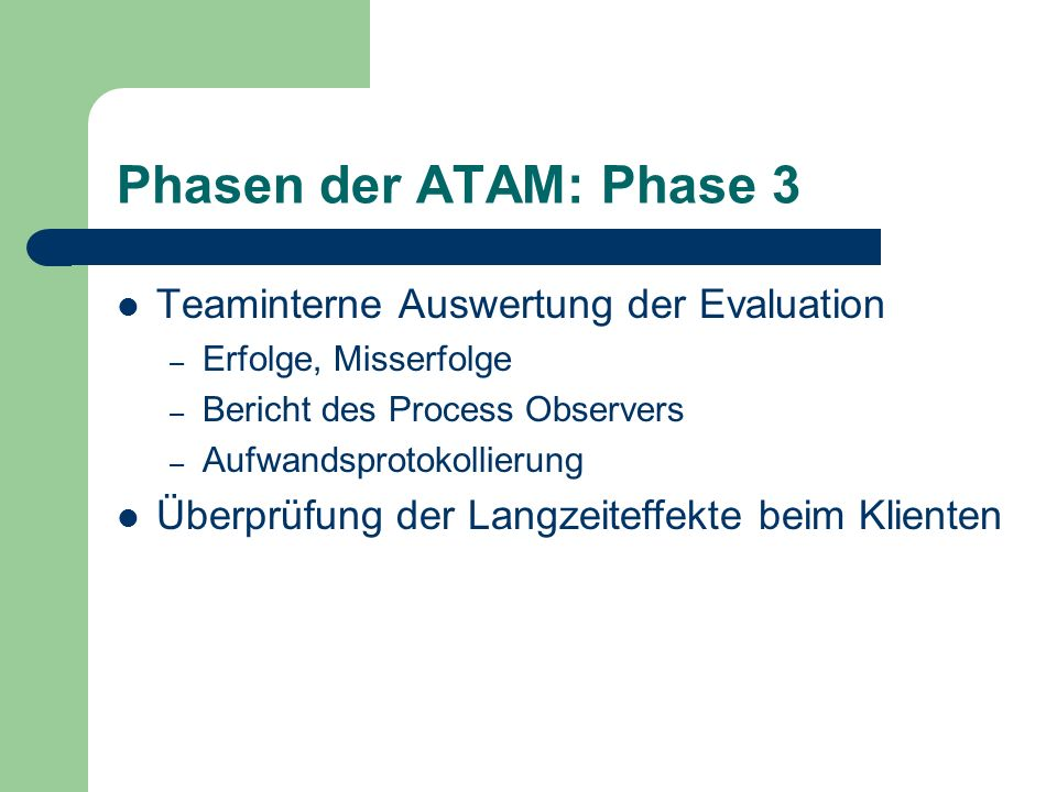 Phasen der ATAM: Phase 3 Teaminterne Auswertung der Evaluation
