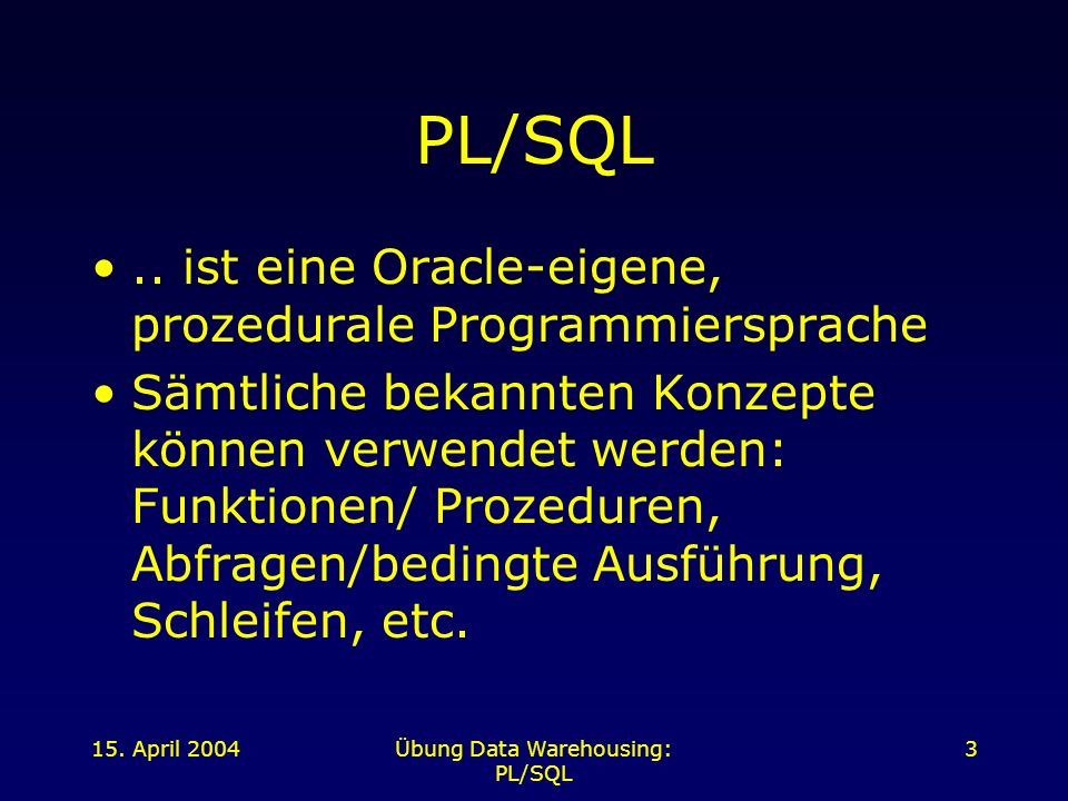 Übung Data Warehousing: PL/SQL