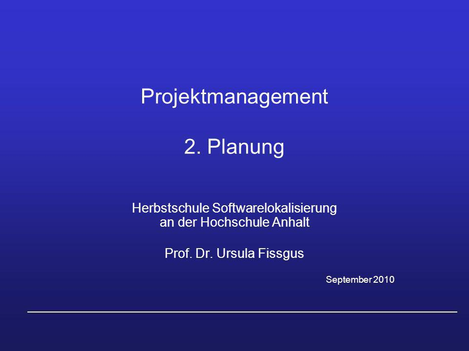Projektmanagement 2. Planung