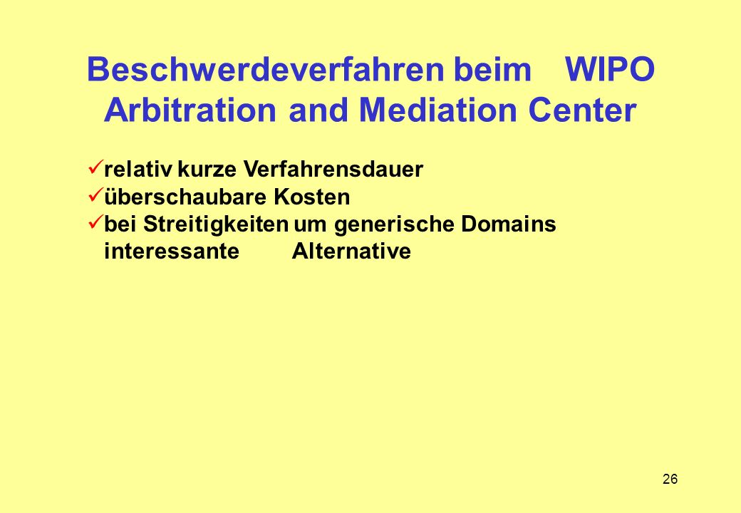 Beschwerdeverfahren beim WIPO Arbitration and Mediation Center