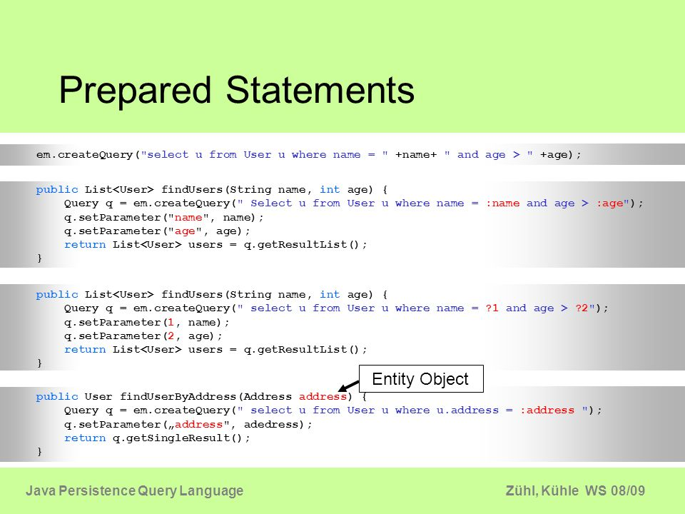 Prepared Statements Entity Object Java Persistence Query Language