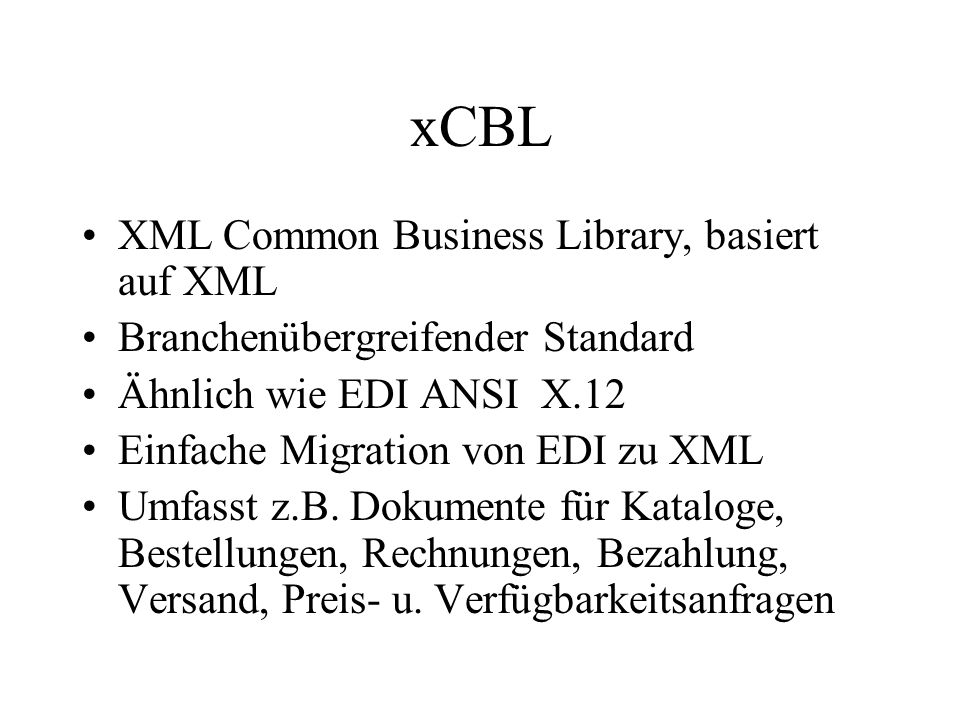 xCBL XML Common Business Library, basiert auf XML