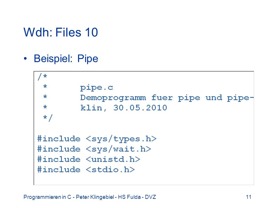Wdh: Files 10 Beispiel: Pipe