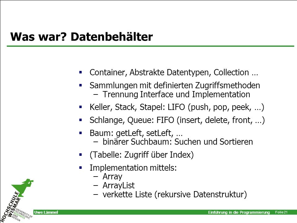 Was war Datenbehälter Container, Abstrakte Datentypen, Collection …