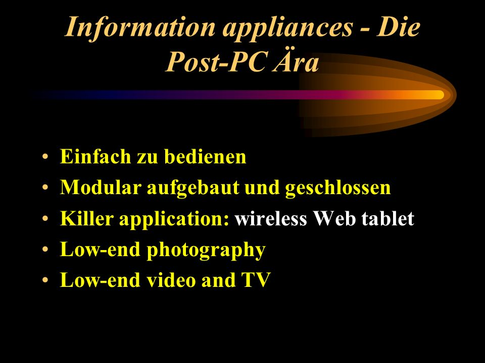 Information appliances - Die Post-PC Ära
