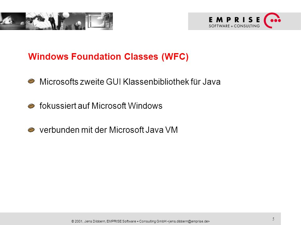 Windows Foundation Classes (WFC)