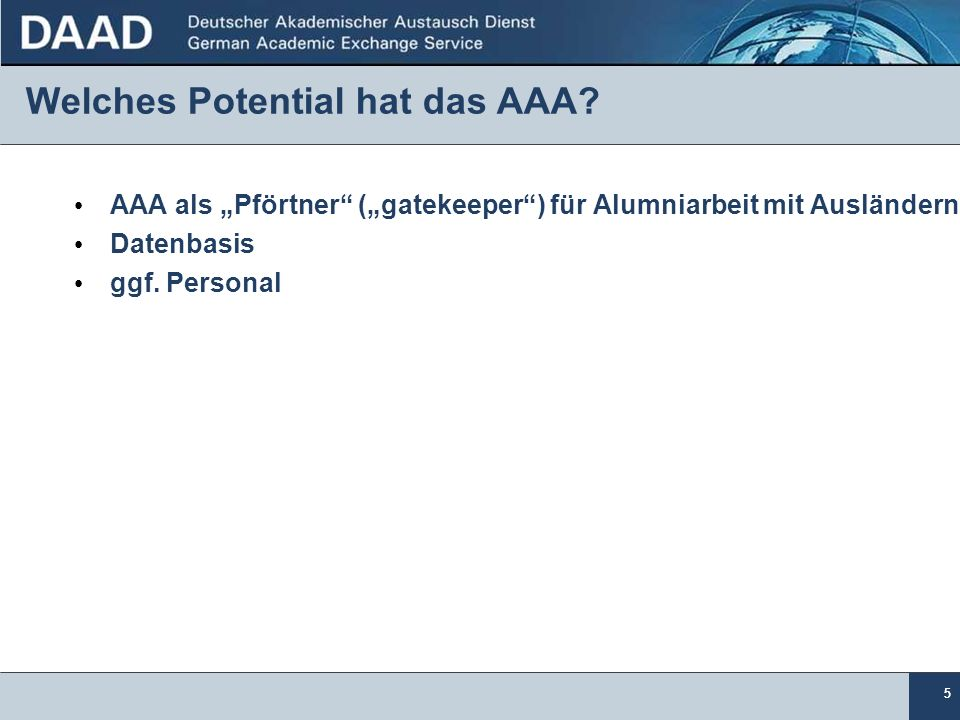 Welches Potential hat das AAA