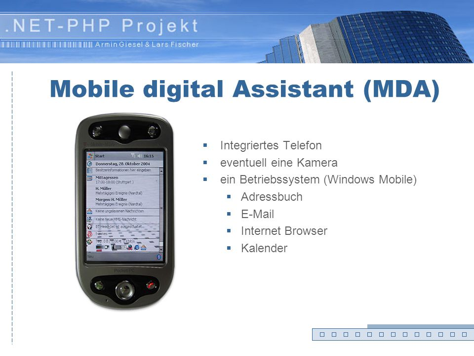 Mobile digital Assistant (MDA)
