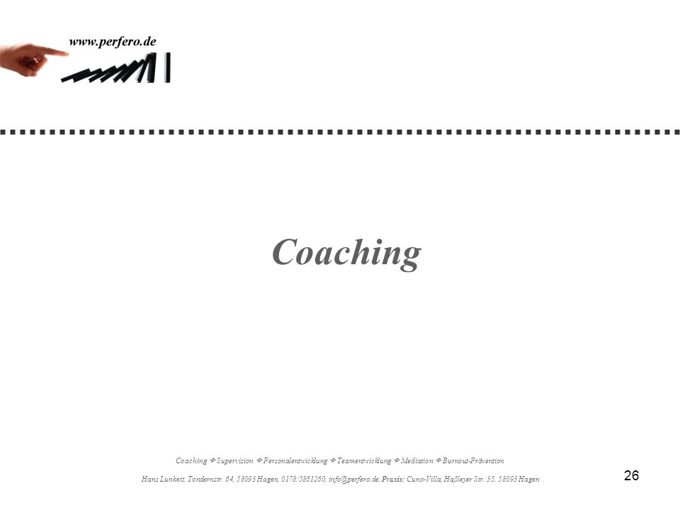 Coaching Coaching  Supervision  Personalentwicklung  Teamentwicklung  Mediation  Burnout-Prävention.