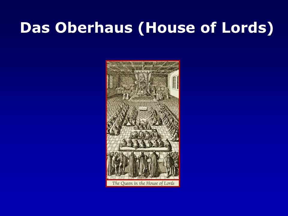 Das Oberhaus (House of Lords)