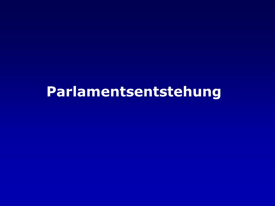 Parlamentsentstehung