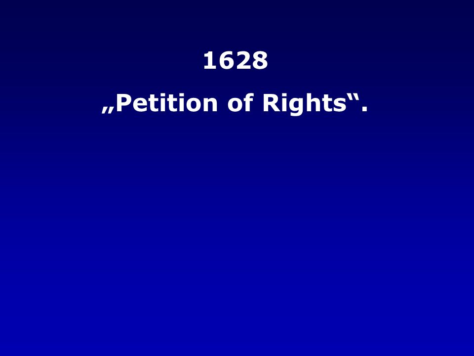 "1628 ""Petition of Rights ."