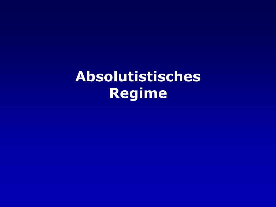 Absolutistisches Regime