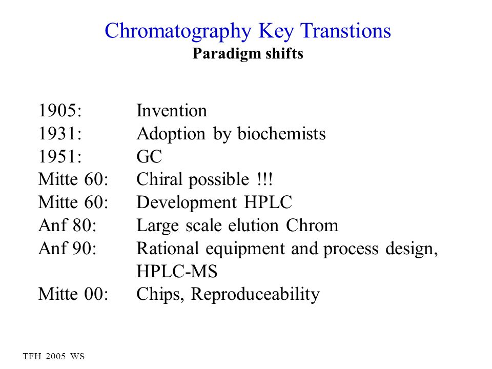Chromatography Key Transtions