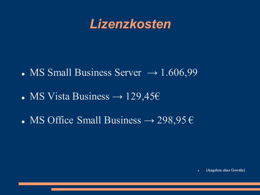 Lizenzkosten MS Small Business Server → 1.606,99