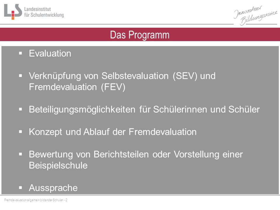 Das Programm Evaluation