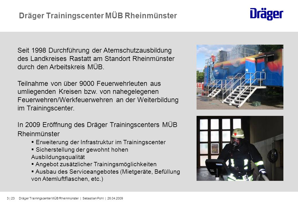 Dräger Trainingscenter MÜB Rheinmünster