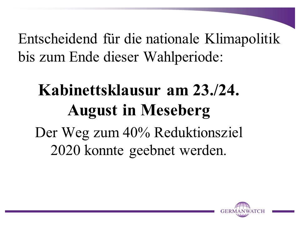 Kabinettsklausur am 23./24. August in Meseberg