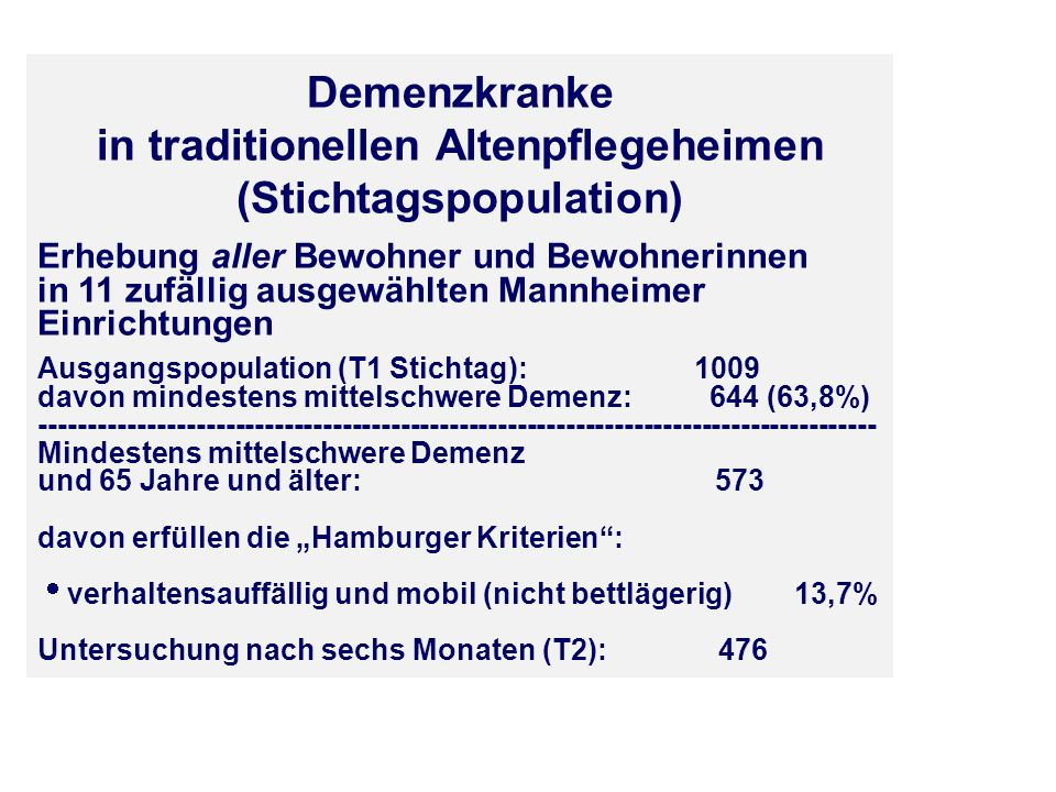 in traditionellen Altenpflegeheimen (Stichtagspopulation)