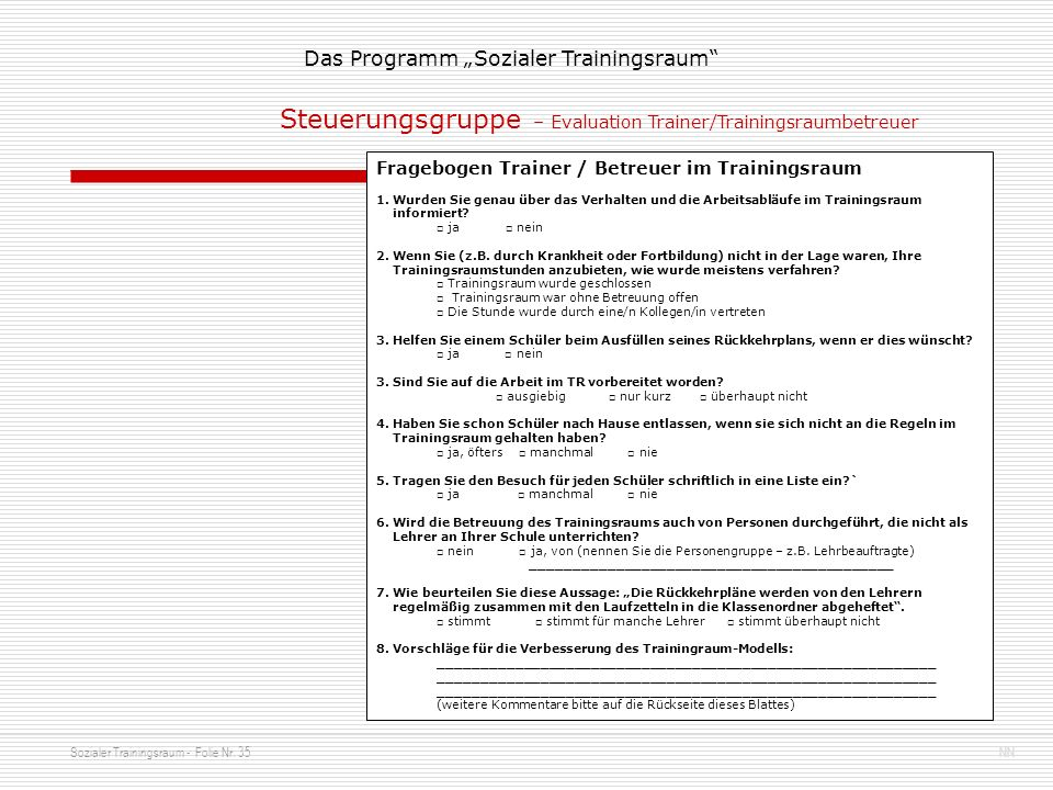 Steuerungsgruppe – Evaluation Trainer/Trainingsraumbetreuer