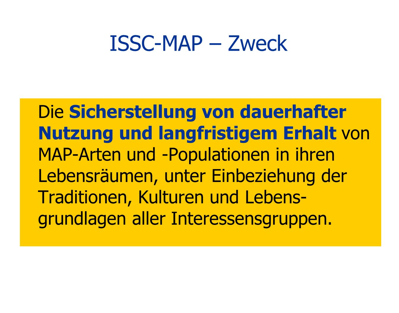 ISSC-MAP – Zweck