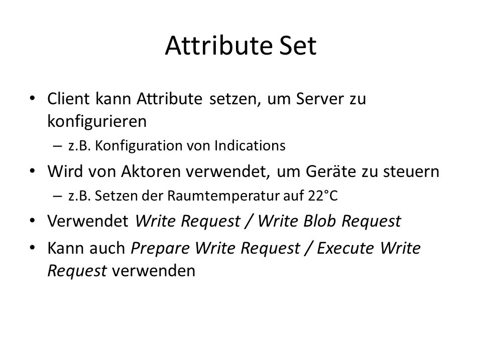 Attribute Set Client kann Attribute setzen, um Server zu konfigurieren