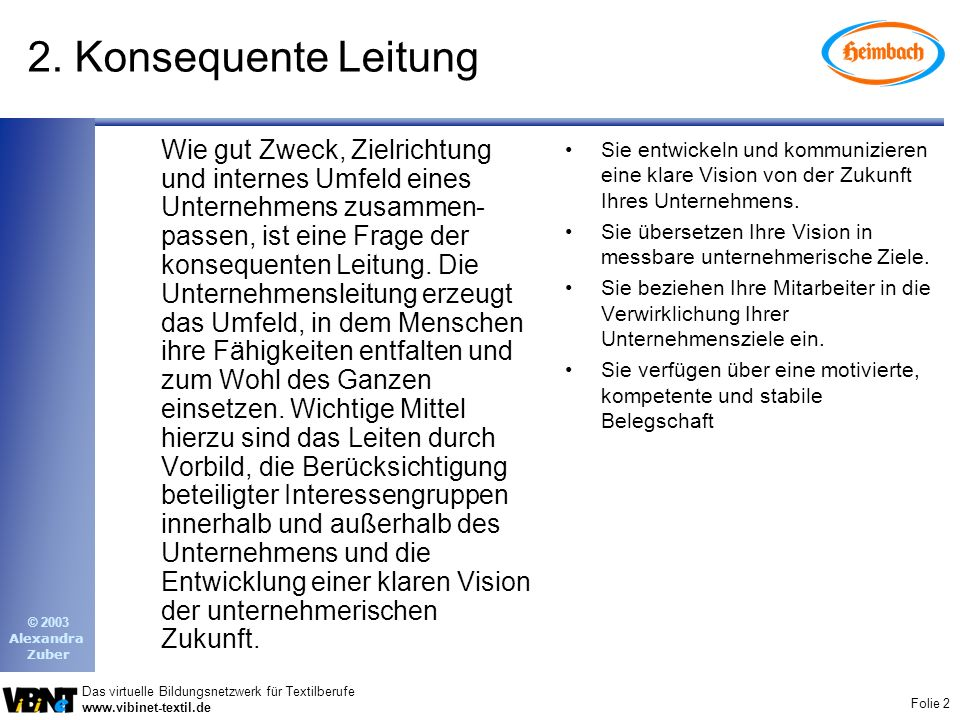 2. Konsequente Leitung