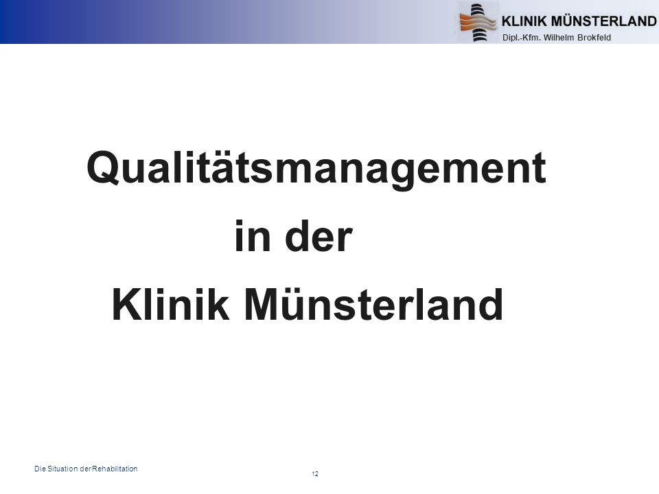 Qualitätsmanagement in der Klinik Münsterland
