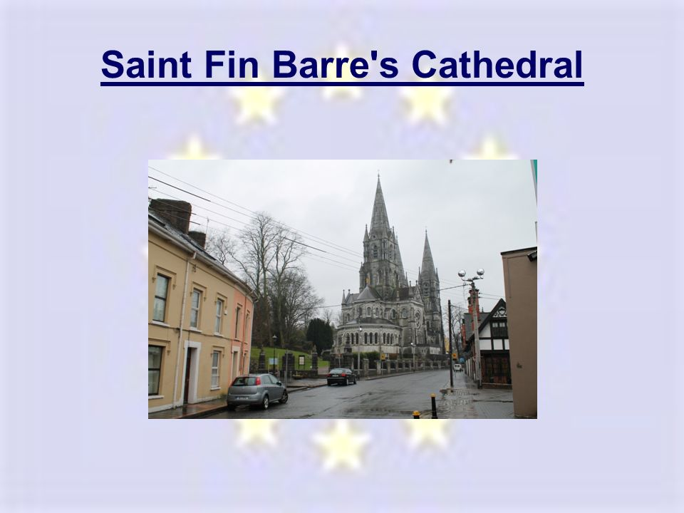 Saint Fin Barre s Cathedral