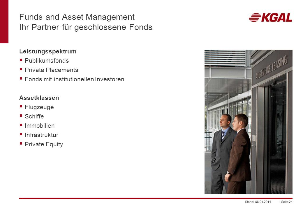 Funds and Asset Management Ihr Partner für geschlossene Fonds