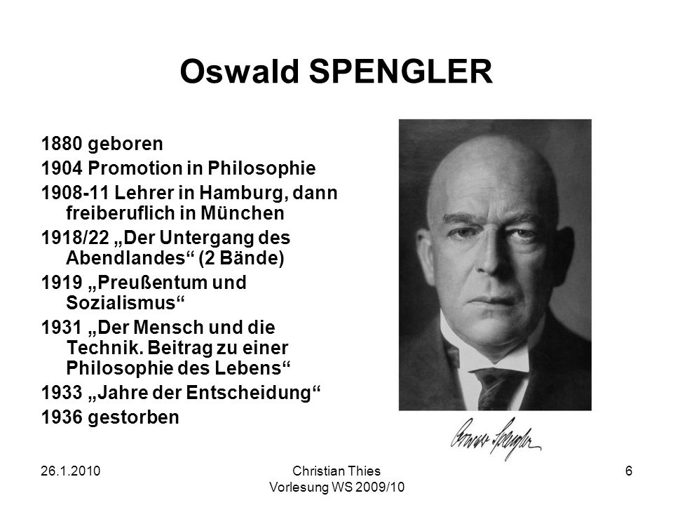 Oswald SPENGLER 1880 geboren 1904 Promotion in Philosophie