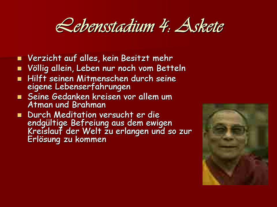 Lebensstadium 4: Askete