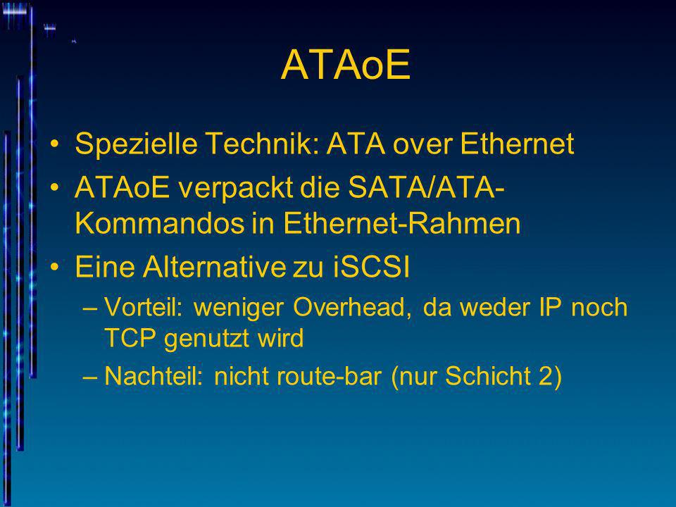 ATAoE Spezielle Technik: ATA over Ethernet