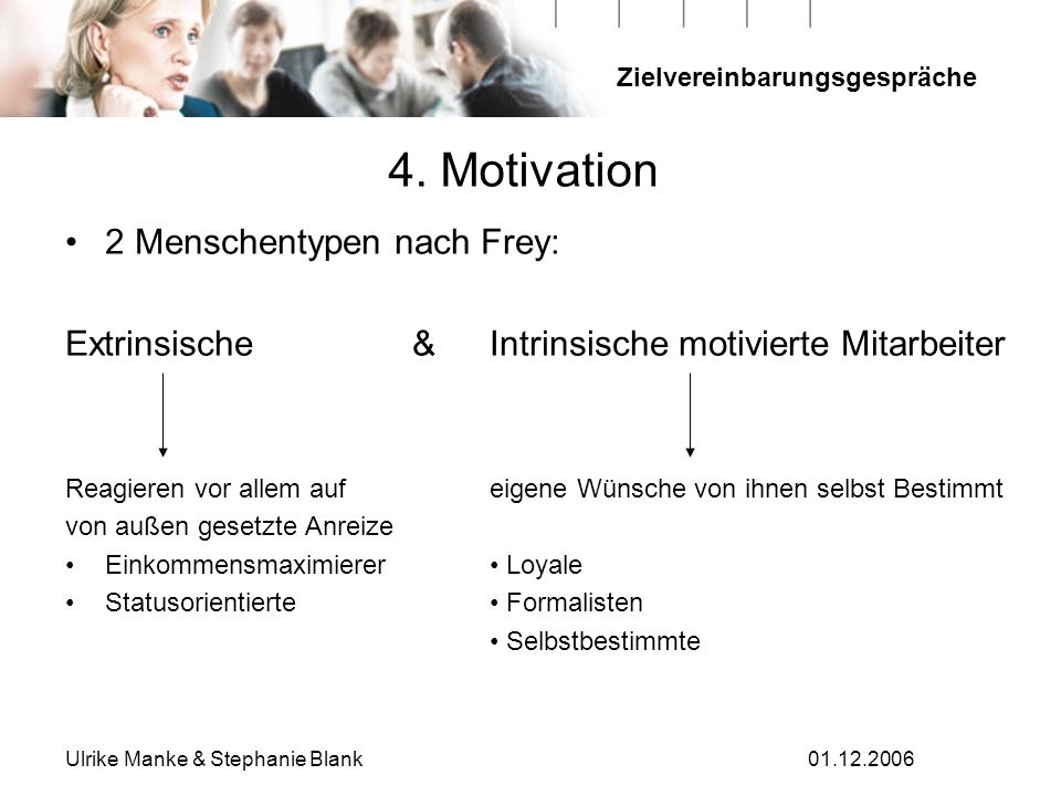 4. Motivation 2 Menschentypen nach Frey: