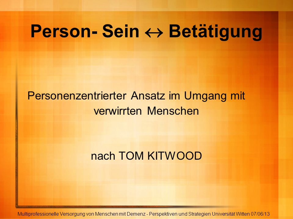 Person- Sein  Betätigung