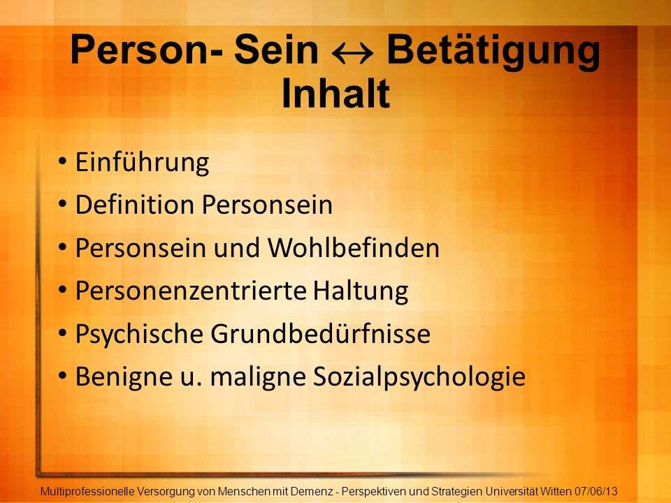 Person- Sein  Betätigung Inhalt