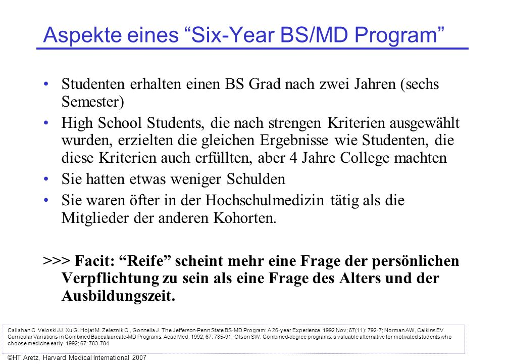 Aspekte eines Six-Year BS/MD Program