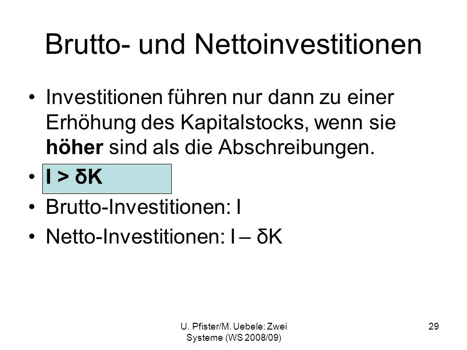 Brutto- und Nettoinvestitionen