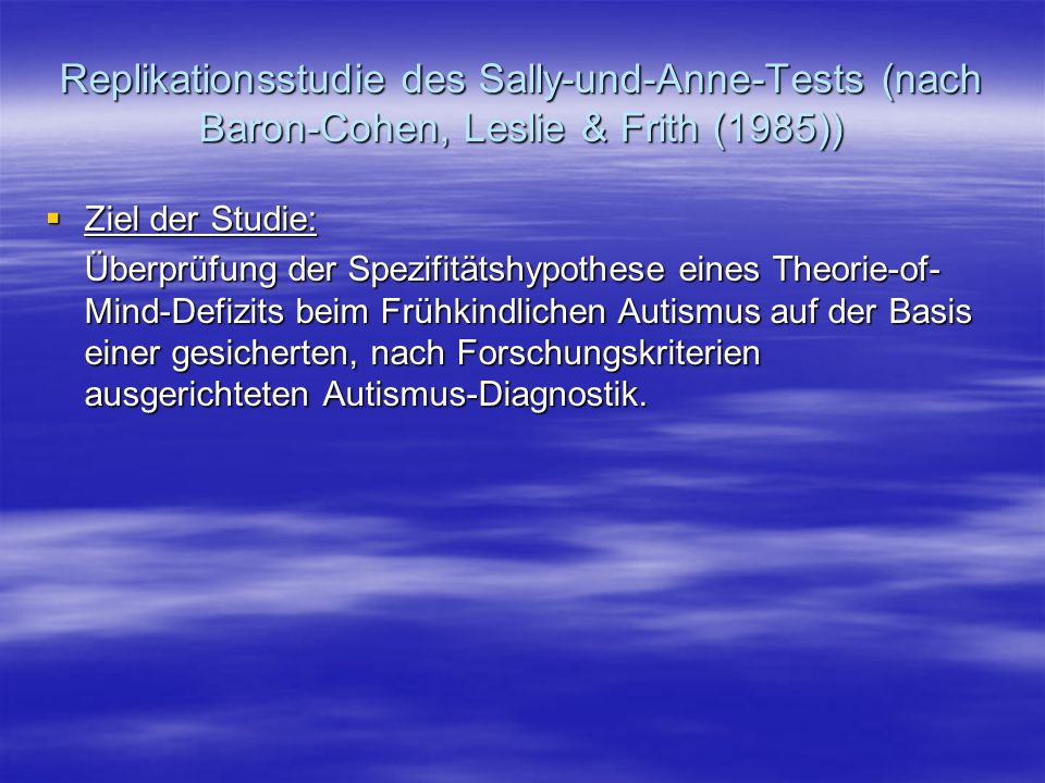 Replikationsstudie des Sally-und-Anne-Tests (nach Baron-Cohen, Leslie & Frith (1985))
