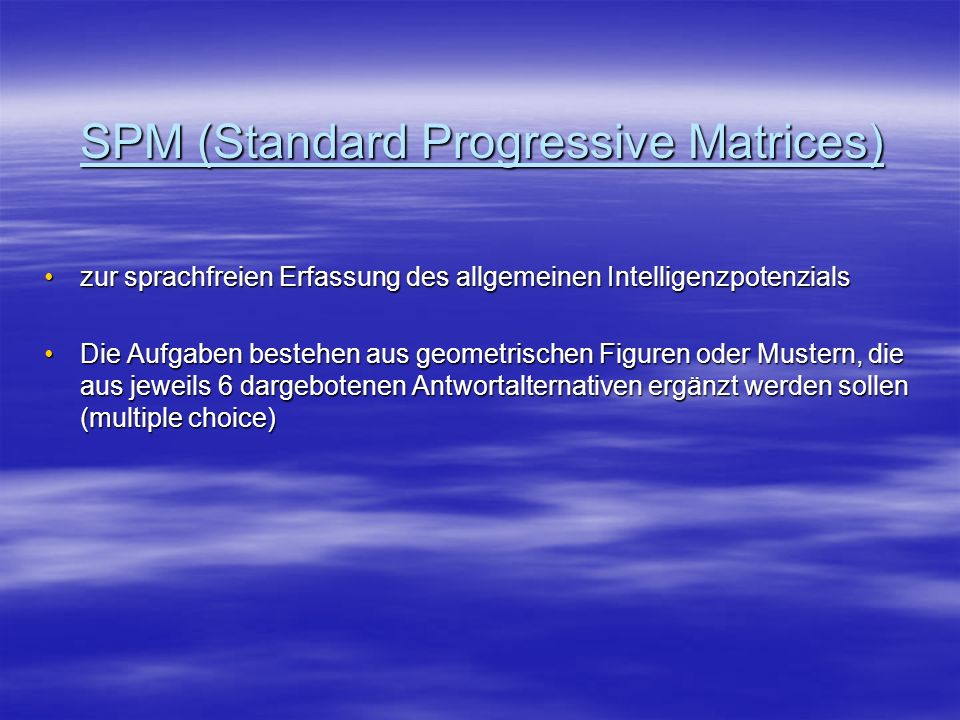 SPM (Standard Progressive Matrices)