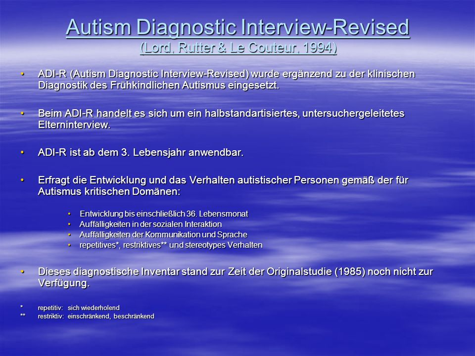 Autism Diagnostic Interview-Revised (Lord, Rutter & Le Couteur, 1994)