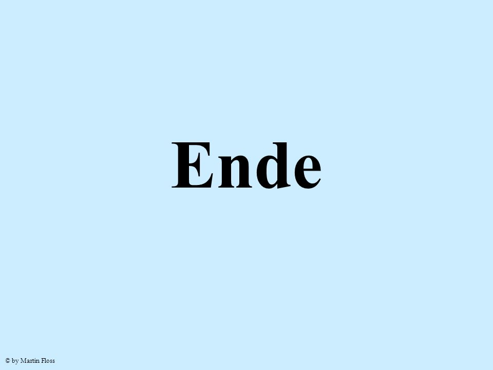 Ende © by Martin Floss