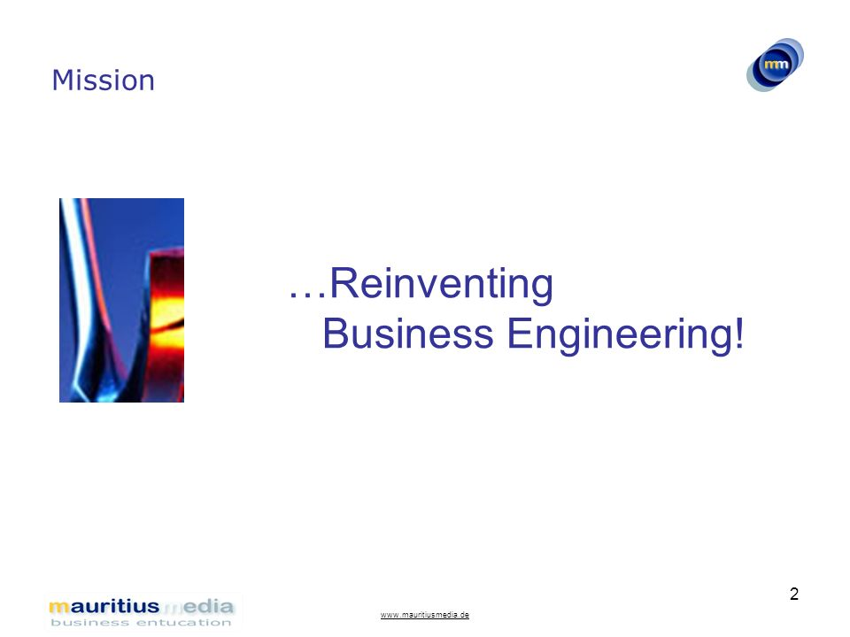 …Reinventing Business Engineering!