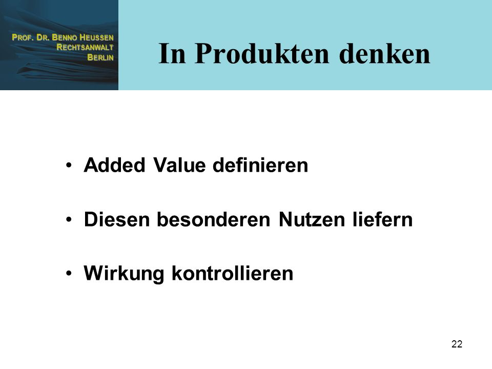 In Produkten denken Added Value definieren