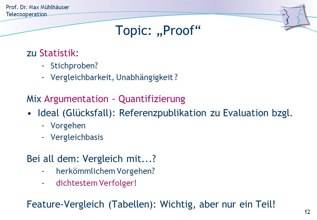 "Topic: ""Proof zu Statistik: Mix Argumentation - Quantifizierung"