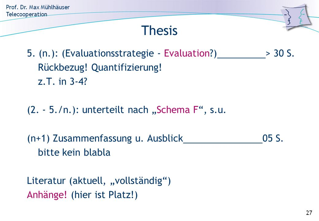 Thesis 5. (n.): (Evaluationsstrategie - Evaluation ) > 30 S.