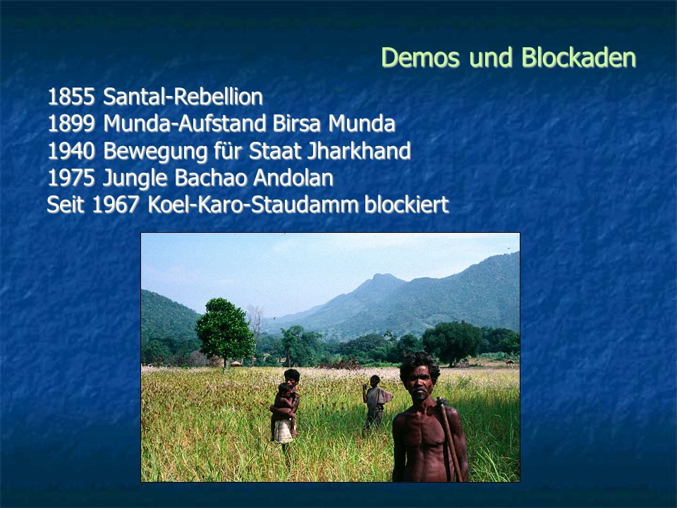 Demos und Blockaden 1855 Santal-Rebellion