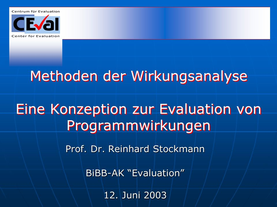 Prof. Dr. Reinhard Stockmann BiBB-AK Evaluation 12. Juni 2003